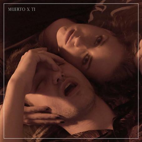 Muerto X Ti (2019)