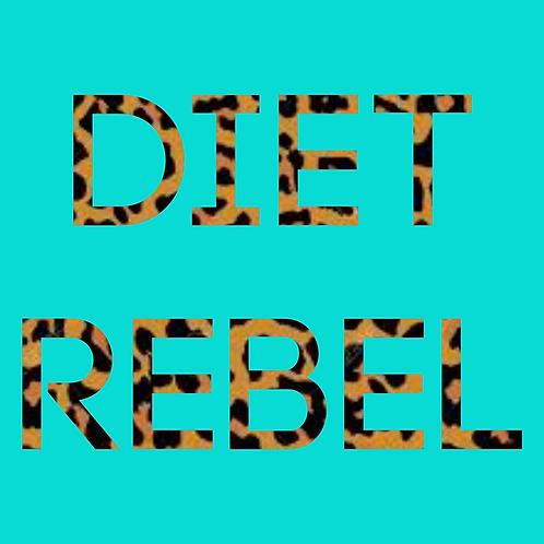 Diet rebel