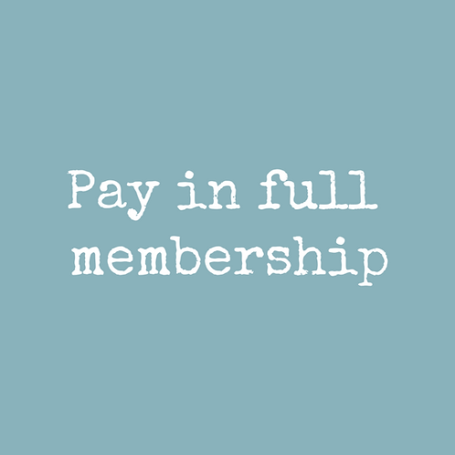 Pay in Full Unlimited membership
