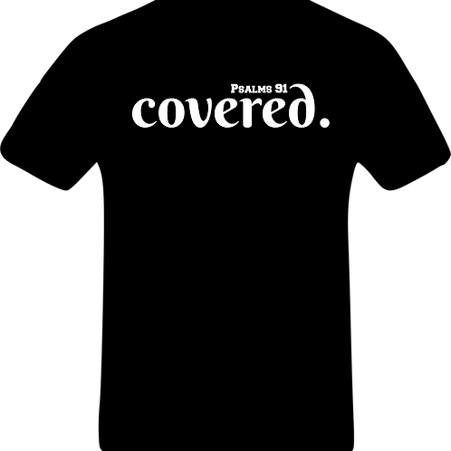 Covered|Psalms 91 (Unisex)