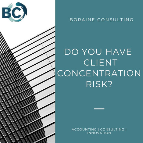 Do You Have Client Concentration Risk?
