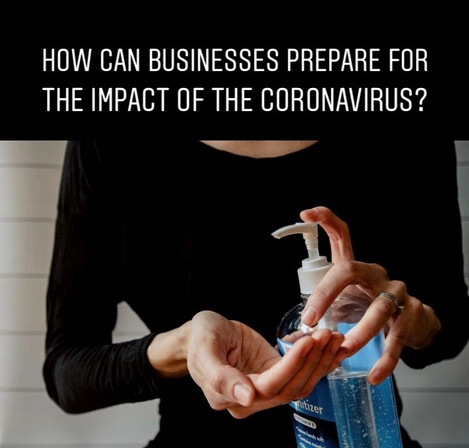 How Can SMEs Prepare For The Impact of the Coronavirus?