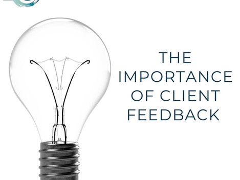 The Importance of Client Feedback