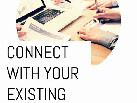 Connect with your existing clients