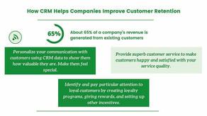 3 Ways How CRM Helps Companies Improve Customer Retention