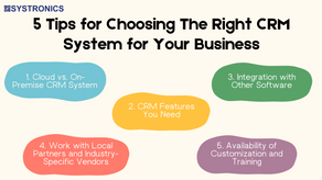5 Tips for Choosing The Right CRM System for Your Business