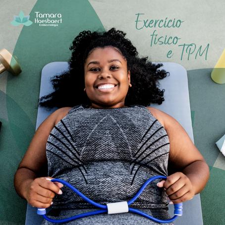 Exercício Físico e TPM