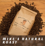 Mike's Natural Roast