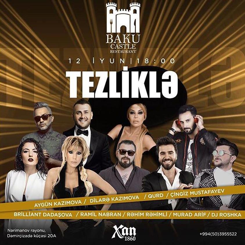 """Baku Castle"""" restoranın açılışı"""