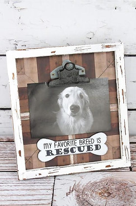 "9.25 x 8.5 ' My Favorite Breed Is Rescued"" 4 x 6 Wood Photo Holder"
