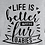 "Thumbnail: Ladies Custom T-shirt - ""Life Is Better..."""