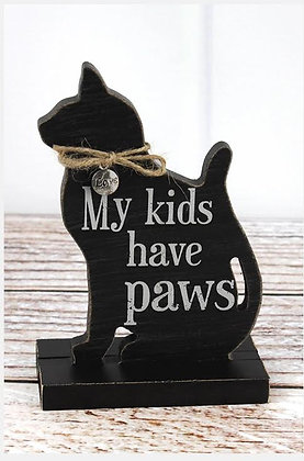 6 x 4 'My Kids Have Paws' Wood Tabletop Cat