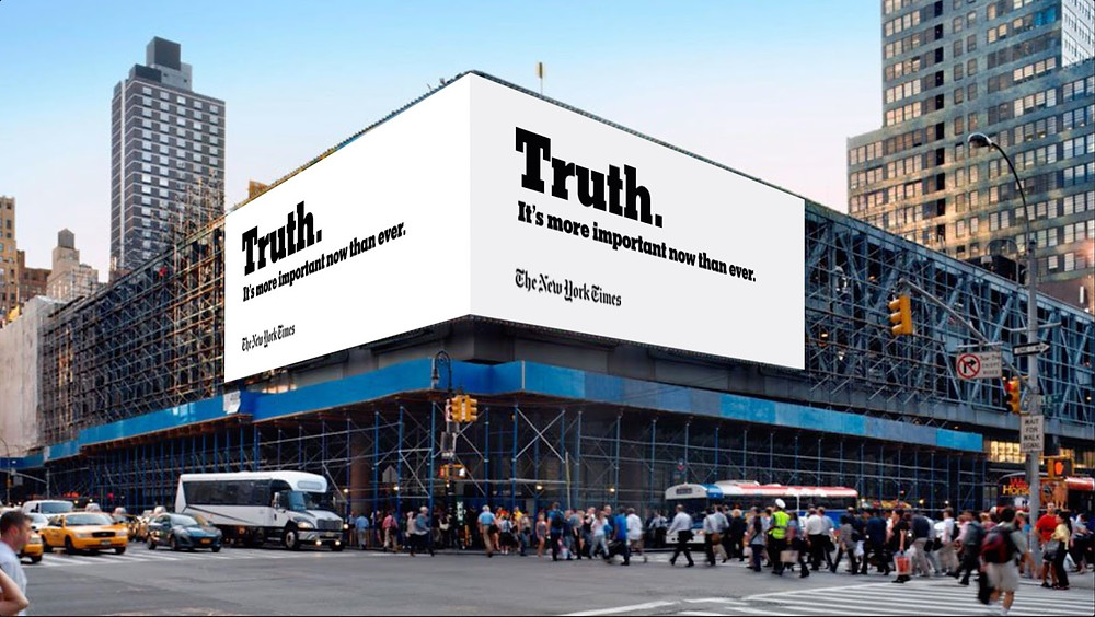 """New York Times slogan, billboard. """"Truth. It's more important now than ever."""""""