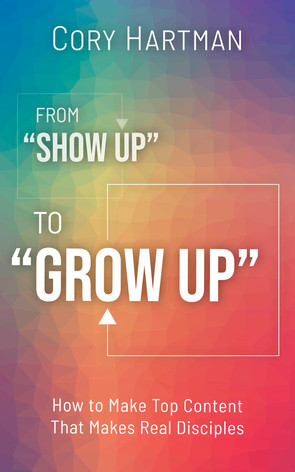 "From ""Show Up"" to ""Grow Up"""