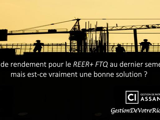 11% de rendement pour le REER+ FTQ au dernier semestre, mais est-ce vraiment une bonne solution ?