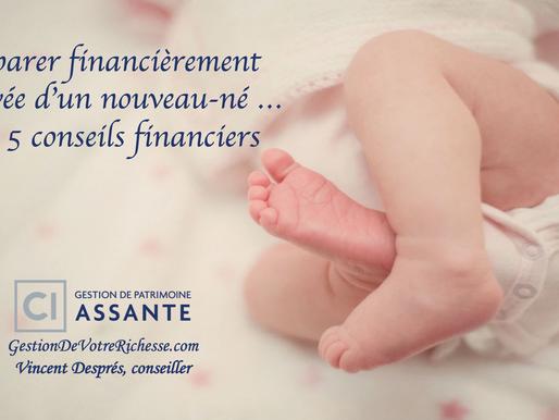 Préparer financièrement l'arrivée d'un nouveau-né ... Mes 5 conseils financiers