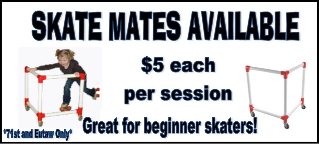 Skate Mates Available