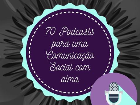 70 Dicas de Podcasts que inspiram para a comunicação social!