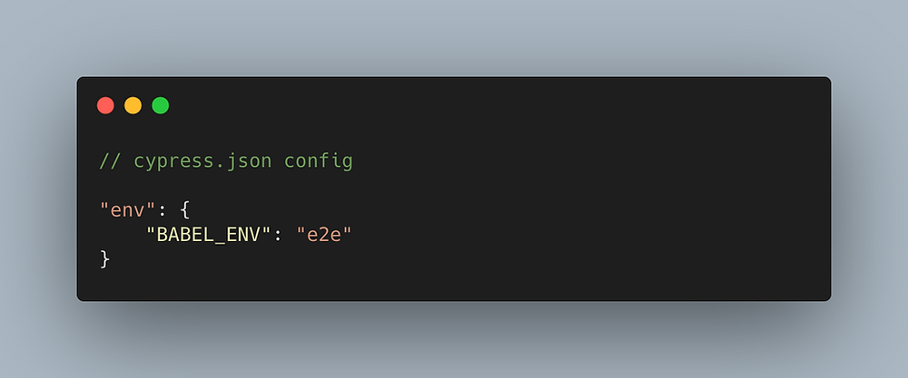 Code showing how to set BABEL_ENV to have the value of e2e on cypress.json.