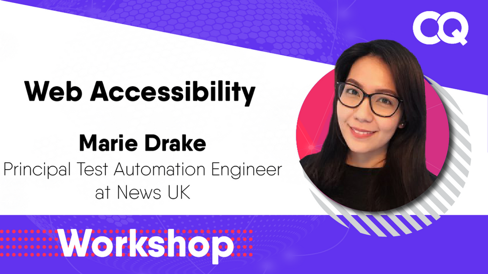 Promotional image for Open Quality Conference: Accessibility Workshop with Marie Drake