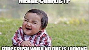 Keep Calm and Carry On. It's just a merge conflict!