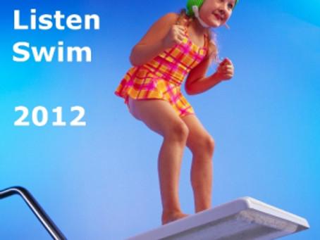 Look – Listen – Swim – 2012