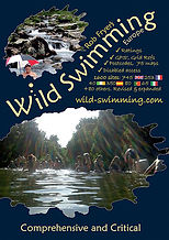 Wild Swimming Guide: ..to Swimming in Rivers & Lakes in the UK, France & Overseas, Also Known as Rob's Directory of Cool Places, Together with Wild Skating Guide. Robert Fryer