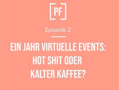 Ein Jahr virtuelle Events: Hot Shit oder kalter Kaffee?