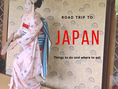 Things to do and where to eat: Japan