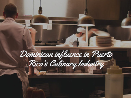 CHEF INTERVIEWS: Dominican influence in Puerto Rico's Culinary Industry