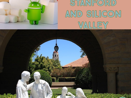 Visiting Stanford and Silicon Valley
