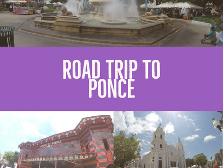 Road Trip to Ponce
