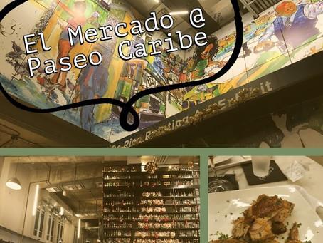El Mercado of Paseo Caribe