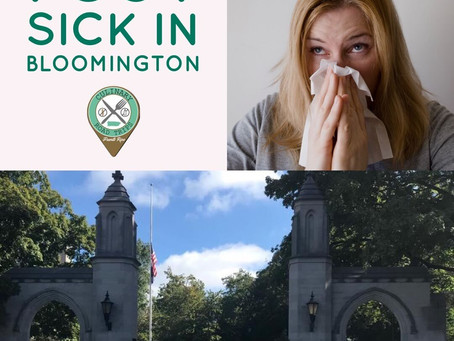 I got sick in Bloomington