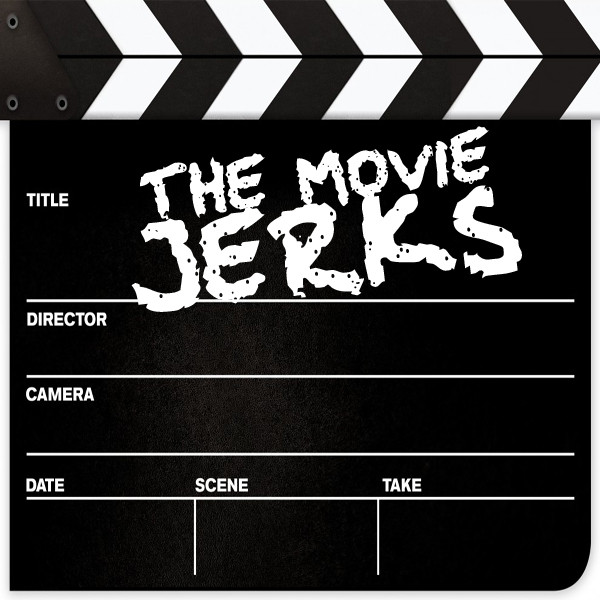 Guest Spot on The Movie Jerks Podcast