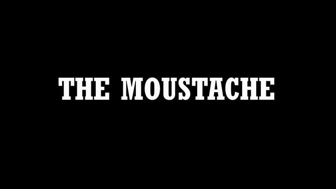 The Moustache - Silverayne Productions