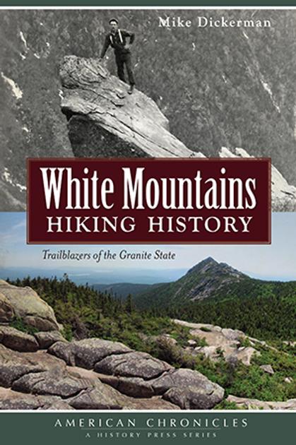 White Mountain Hiking History