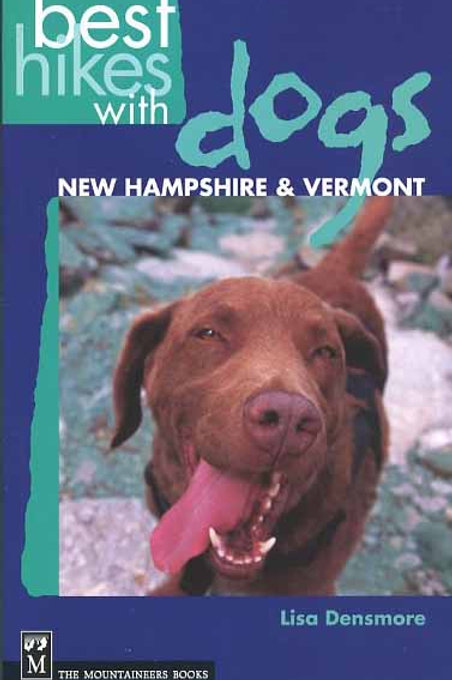 Best Hikes with Dogs: New Hampshire and Vermont