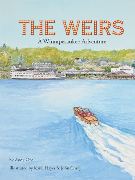 The Weirs by Andy Opel