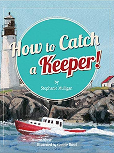 How to Catch a Keeper!