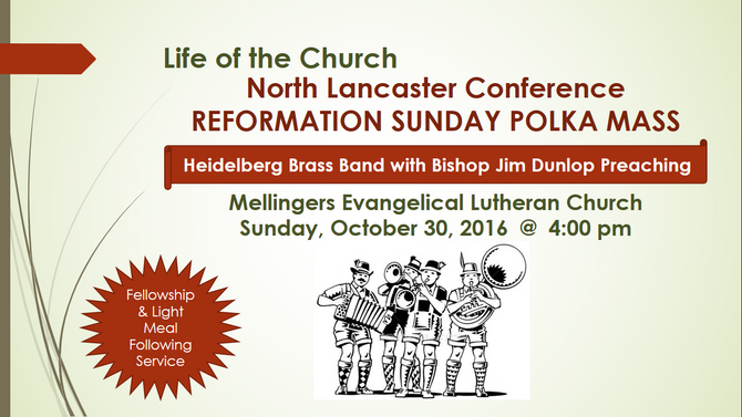 North Lancaster Conference Reformation Sunday Polka Mass