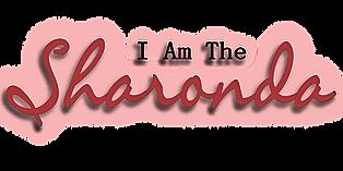 I Am The Sharonda