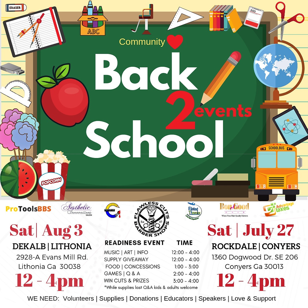 Join us for our Back -to-School Readiness Even this Saturday in Conyers for students in Rockdale County and August 3rd next Saturday for students in Dekalb County.