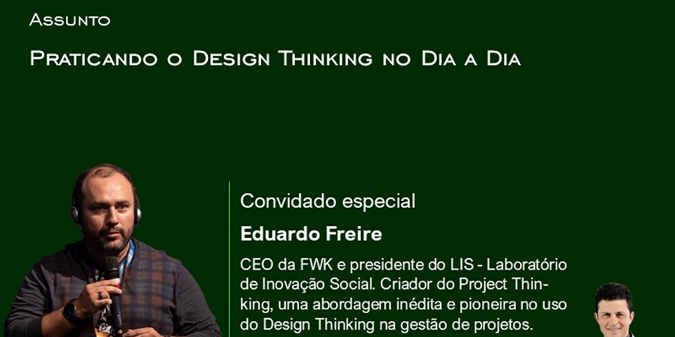 Smart Talks: Praticando o Design Thinking no Dia a Dia
