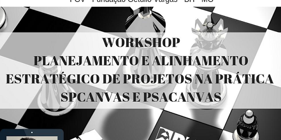 Workshop Planejamento Estratégico e Alinhamento Estratégico de Projetos na Prática - SPCanvas e PSACanvas