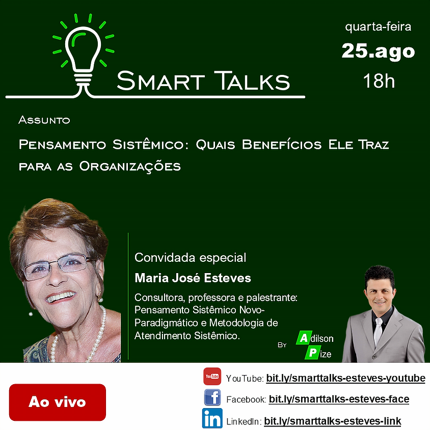 SMART TALKS: PENSAMENTO SISTÊMICO – QUAIS BENEFÍCIOS ELE TRAZ PARA AS ORGANIZAÇÕES