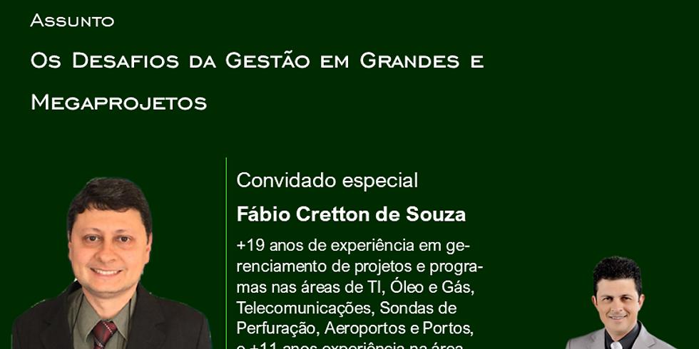 SMART TALKS: OS DESAFIOS DA GESTÃO EM GRANDES E MEGAPROJETOS