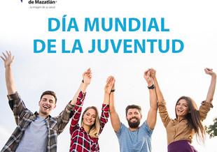 DÍA MUNDIAL DE LA JUVENTUD