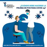 ¿CUÁNDO DEBE HACERSE LA PRUEBA DE PCR PARA COVID-19?