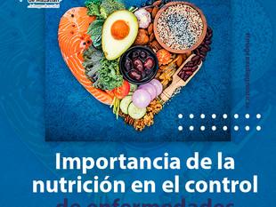IMPORTANCIA DE LA NUTRICIÓN EN EL CONTROL DE ENFERMEDADES CARDIOVASCULARES